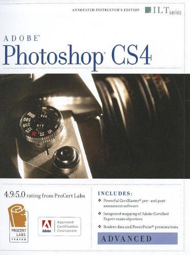 Photoshop Cs4: Advanced, Ace Edition + Certblaster (ILT)