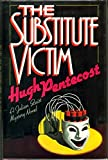 The Substitute Victim, Hugh Pentecost, 0396084079