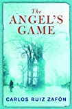The Angel's Game by Carlos Ruiz Zafón front cover