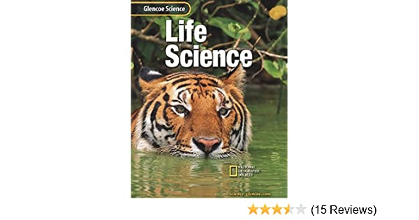 Life Science Glencoe Science McGraw Hill Education