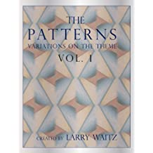 The Patterns Vol. 1: variations on a Theme