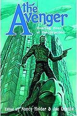 The Avenger: Roaring Heart of the Crucible Paperback