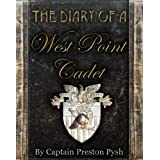The Diary of a West Point Cadet: Captivating and Hilarious Stories for Developing the Leader Within You