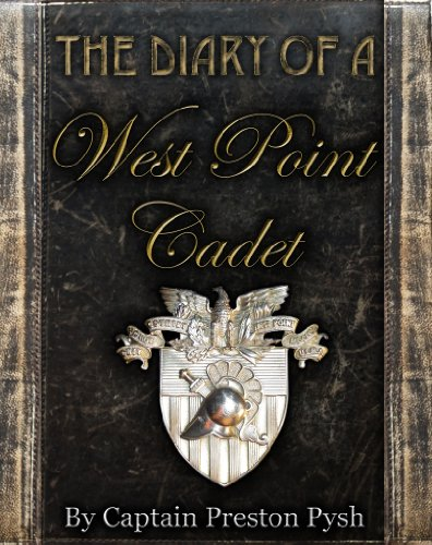 The Diary of a West Point Cadet: Captivating and Hilarious Stories for Developing the Leader Within You ()