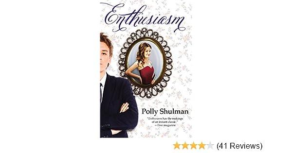 Amazon enthusiasm ebook polly shulman kindle store fandeluxe Gallery