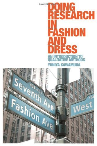 Doing Research in Fashion and Dress by Yuni Kawamura (2011) Paperback