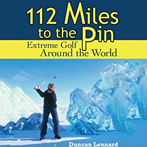 112 Miles to the Pin Audiobook