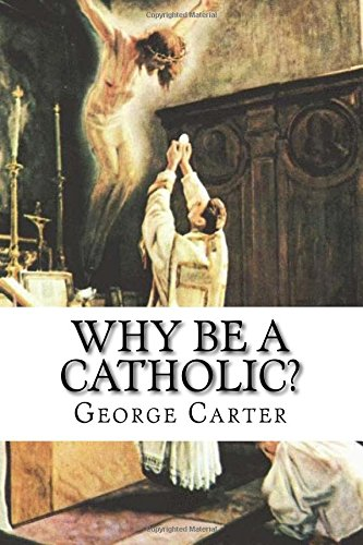 Download Why Be a Catholic? pdf
