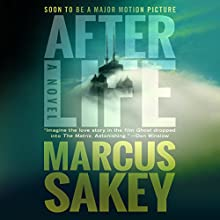Afterlife Audiobook by Marcus Sakey Narrated by Finty Williams