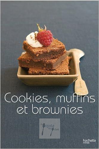 Livres Cookies, brownies et muffins pdf
