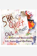 Shh Quiet Owl In There Paperback