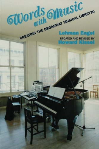 Words with Music: Creating the Broadway Musical Libretto (Applause Books)