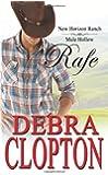 Rafe: New Horizon Ranch: Sweet Contemporary Western (New Horizon Ranch: Mule Hollow) (Volume 2)