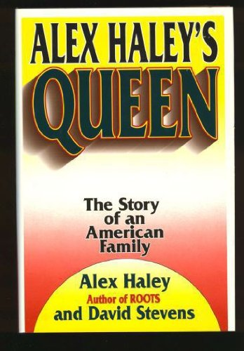 Books : Alex Haley's Queen: The Story of an American Family