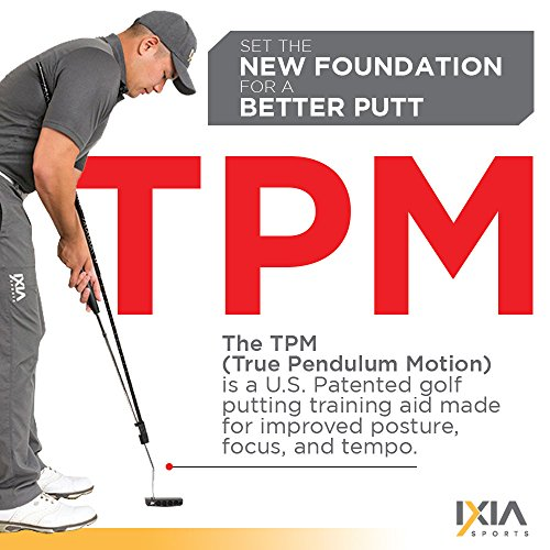 IXIA Sports True Pendulum Motion Golf Putting Trainer - Fits Any Putter -  Detachable, Adjustable Length Alignment Rods - Promotes Perfect Posture -