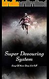 Super Devouring System: volume 2