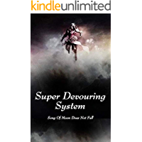 Super Devouring System: volume 2