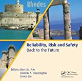 img - for Reliability, Risk and Safety - Back to the Future book / textbook / text book