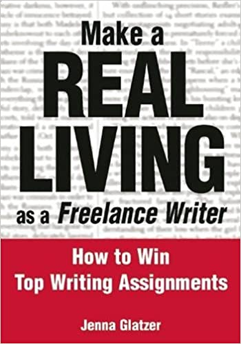 Make A REAL LIVING as a Freelance Writer: How To Win Top Writing ...