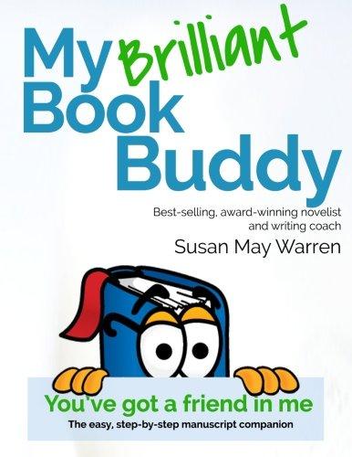My Brilliant Book Buddy: The easy, step-by-step manuscript companion (Brilliant Writer (Brilliant Series)