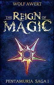 The Reign of Magic (Pentamuria series Book 1)
