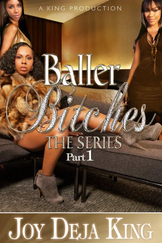 Baller Bitches Part 3 (Baller Bitches Series)
