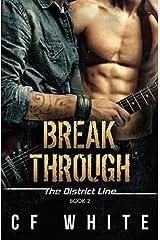 Break Through: The District Line #2 Paperback