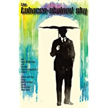 The Tobacco-Stained Sky:  An Anthology of Post-apocalyptic Noir