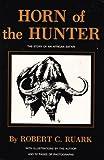 Horn of the Hunter 9780940143098