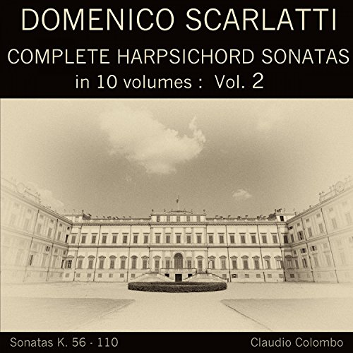 Complete Sonatas Harpsichord (Domenico Scarlatti: Complete Harpsichord Sonatas in 10 volumes, Vol. 2)