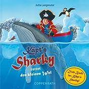 Käpt'n Sharky rettet den kleinen Wal | Jutta Langreuter, Rainer Bielfeldt
