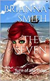 The Seven: Turn of the Tides (The Seven Series: Book one)