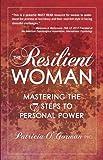 The Resilient Woman, Patricia O'Gorman, 075731709X