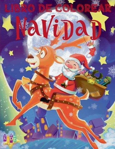 🙋 Libro de Colorear Navidad ✎ Colorear Para Ninos  🎄 Colorear Niños 7 Años: 🎄 Christmas Coloring Book Boys & Girls ... Jumbo (Spanish Edition) ❄ (Volume 4) [Kids Creative Spain] (Tapa Blanda)