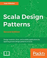 Scala Design Patterns, 2nd Edition Front Cover