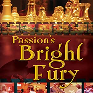 Passion's Bright Fury Hörbuch