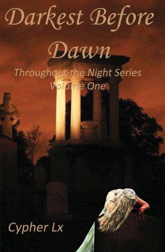 Darkest Before Dawn (Throughout the Night) (Volume 1) ebook