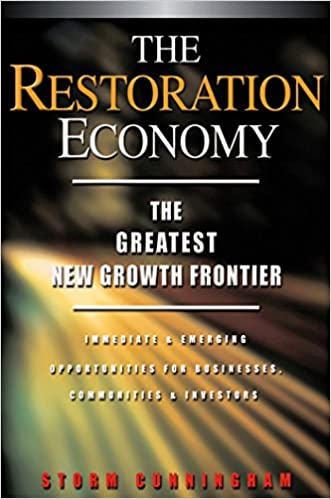 The Restoration Economy The Greatest New Growth Frontier