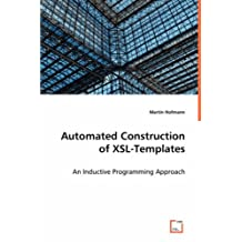 Automated Construction of XSL-Templates: An Inductive Programming Approach