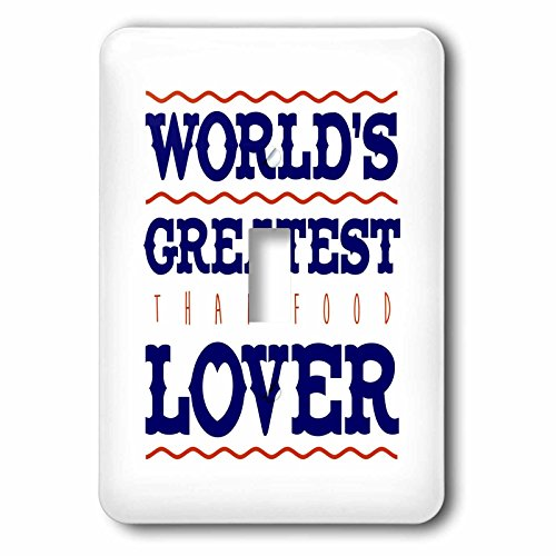 Russ Billington Designs - Thai Food- Worlds Greatest Lover - Light Switch Covers - single toggle switch (lsp_239108_1) by 3dRose