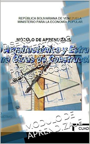 Descargar Libro Diseño ArquitectÓnico Y Estructural Para Obras De Construccion: Modulo De Aprendizaje Scarlet Querales
