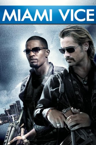 Amazon.com: Miami Vice: Jamie Foxx, Colin Farrell, Michael