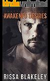 Awakened Desires (Shattered Lives, Book Two)