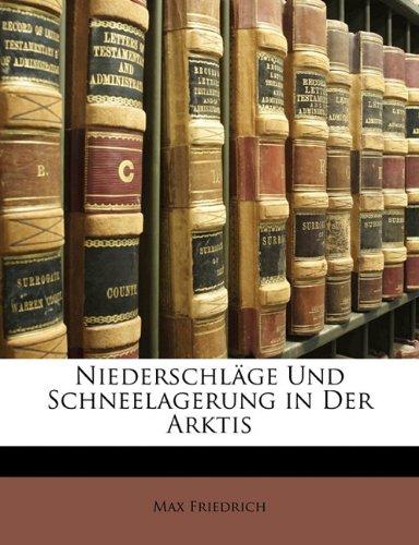 Download Niederschläge Und Schneelagerung in Der Arktis (German Edition) ebook