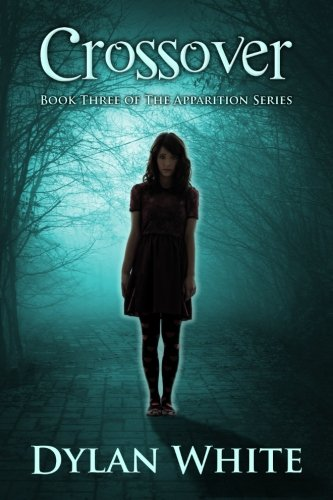 Crossover (The Apparition Series) (Volume 3)