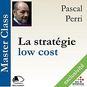 La stratégie low cost (Master Class) Hörbuch