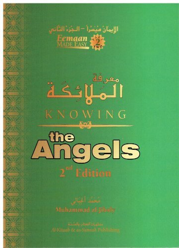 Knowing the Angels (Eemaan Made Easy Part 2)