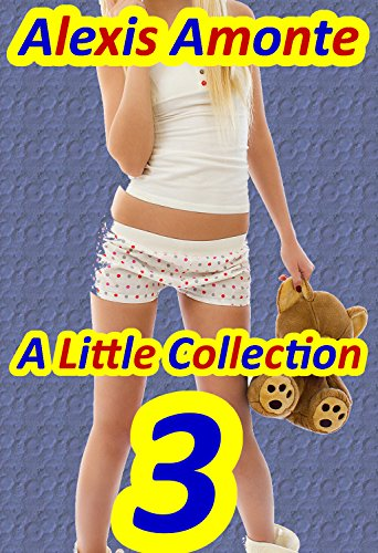 A Little Collection 3: (Ageplay Erotic Romance Collection) (English Edition)
