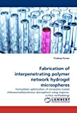 Fabrication of interpenetrating polymer network