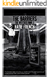 The Barriers: A Young Adult Dystopian Romance (The Breeders Series Book 5)